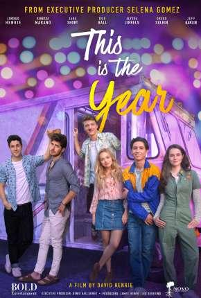 Filme This Is the Year - Legendado Torrent