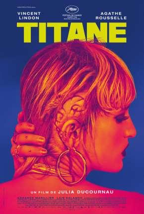 Titane - CAM - Legendado via Torrent
