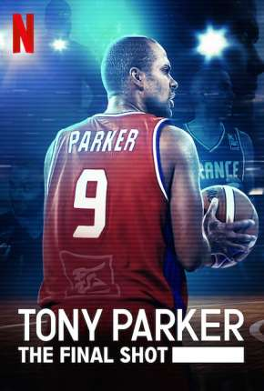 Tony Parker - Entre os Maiores via Torrent