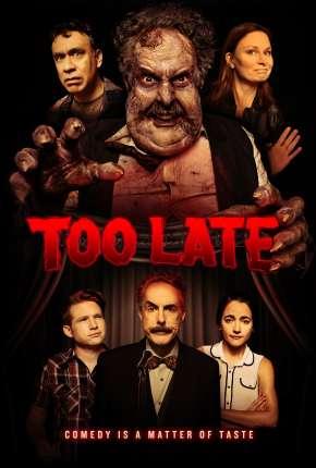 Too Late - Legendado