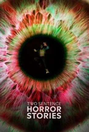 Two Sentence Horror Stories - 2ª Temporada Legendada via Torrent