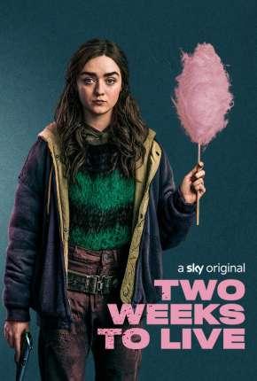 Two Weeks To Live - 1ª Temporada Completa