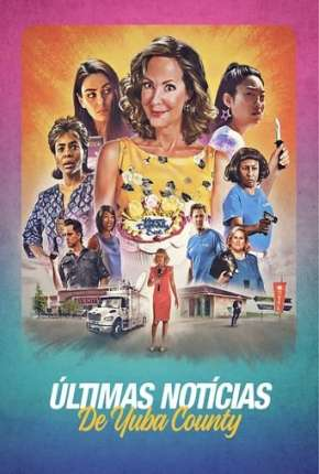 Filme Últimas Notícias de Yuba County Download