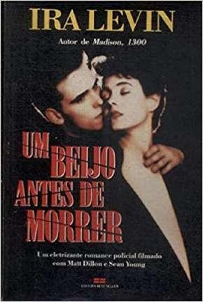 Poster Um Beijo Antes de Morrer