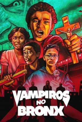 Vampiros Vs. The Bronx via Torrent