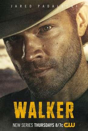 Walker - 1ª Temporada Legendada via Torrent