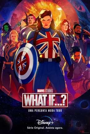 What If...? - 1ª Temporada via Torrent