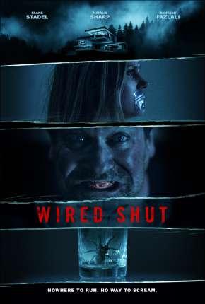 Wired Shut - Legendado