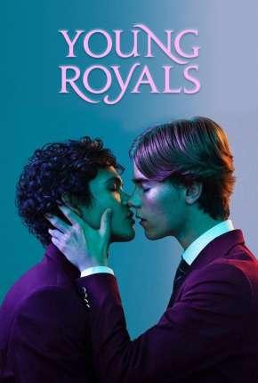 Young Royals - 1ª Temporada Completa