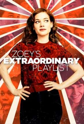 Zoey e Sua Fantástica Playlist - 2ª Temporada Legendada